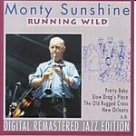 Monty Sunshine Running Wild (Remastered)