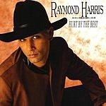 Raymond Harris Hurt By The Best