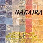 Nakaira Musiche A Danzare Tra Oriente E Occidente (Eastern And Western Folk Dances)
