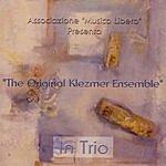 The Original Klezmer Ensemble In Trio