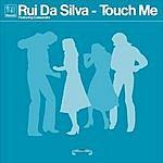 Rui Da Silva Kismet Records - Touch Me (Single)