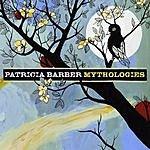 Patricia Barber Mythologies