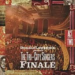 Donald Lawrence Donald Lawrence Presents The Tri-City Singers Finale: Act II