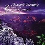 Nicholas Gunn Season's Greetings From The Grand Canyon