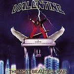 Valentine The Most Beautiful Pain