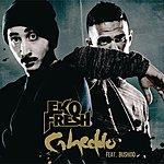 Eko Fresh Gheddo (Maxi-Single With Triple D Remix)