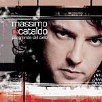 Massimo Di Cataldo Più Grande Del Cielo (Single)