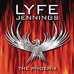Lyfe Jennings The Phoenix (Parental Advisory)