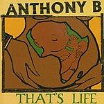 Anthony B That's Life