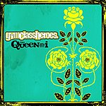 Gym Class Heroes The Queen & I (Single)