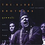 The Sabri Brothers Qawwali: Sufi Music Of Pakistan