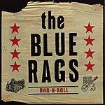 The Blue Rags Rag-N-Roll