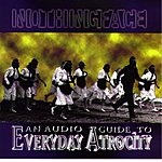 Nothingface An Audio Guide To Everyday Atrocity