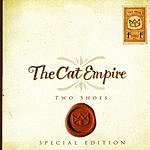 The Cat Empire Two Shoes (Special Edition)