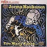 Jorma Kaukonen Too Many Years
