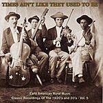 Sam McGee Times Ain't Like They Used To Be: Early American Rural Music, Vol.5