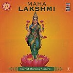 Suresh Wadkar Maha Lakshmi - Sacred Morning Mantras