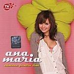 Ana Maria Cantece Pentru Tine (Songs For You)