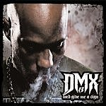 DMX Lord Give Me A Sign/We In Here