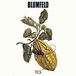 Blumfeld Tics (Premium Maxi-Single)