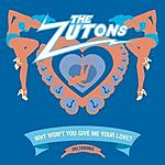 The Zutons Why Won't You Give Me Your Love? (Single)