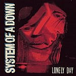 System Of A Down Lonely Day (Parental Advisory)