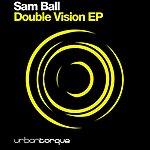 Sam Ball Double Vision EP
