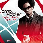 Amp Fiddler Right Where You Are (6-Track Maxi-Single)