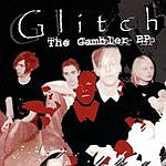Glitch The Gambler (EP)