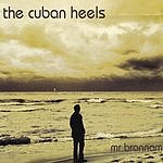 The Cuban Heels Mr. Brannam CD2 (Single)