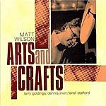 Matt Wilson Arts And Crafts