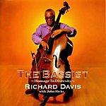 Richard Davis The Bassist: Homage To Diversity