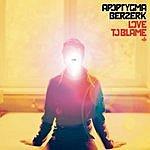 Apoptygma Berzerk Love To Blame (Maxi-Single)