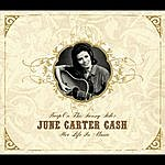 June Carter Cash Keep On The Sunny Side: Her Life In Music