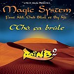 Magic System C Chô, Ça Brûle (Single)