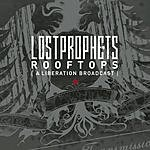 Lostprophets Rooftops (A Liberation Broadcast) (Single)
