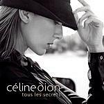 Celine Dion Tous Les Secrets (Single)