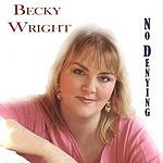Becky Wright No Denying