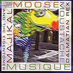 Dalmatian Rex & The Eigentones Majikal Moose Moustache Musique