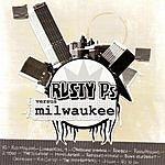 Rusty P's Rusty Ps Vs. Milwaukee