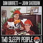 Dan Barrett Two Sleepy People