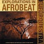Euforquestra Explorations in Afrobeat