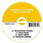 Hansen & DJ Daniel Only Love Rmx (Maxi-Single)