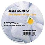 Jesse Somfay The Nectar Of My Love (Maxi-Single)