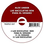 Alex Under Las Bicicletas Son Para El Verano (Maxi-Single)