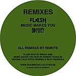Remute Flash/Music Makes You/Odyssey Remixes (Maxi-Single)