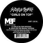 Scratch Massive Girls On Top (Single)