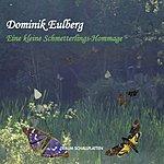 Dominik Eulberg Eine kleine Schmetterlings-Hommage (Single)
