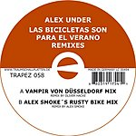 Alex Under Las Bicicletas Son Para EL Verano Remixes (Single)