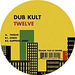 Dub Kult Twelve (Maxi-Single)